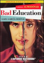 Bad Education - Pedro Almod�var