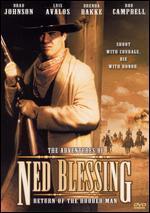 Ned Blessing: Return of the Hooded