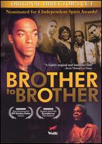 Brother to Brother - Rodney Evans