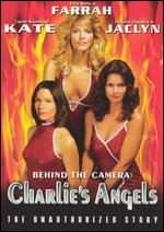 Behind the Camera: The Unauthorized Story of Charlie's Angels - Francine McDougall