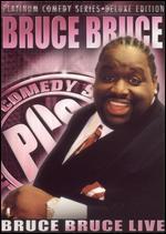 Platinum Comedy Series-Bruce Bruce