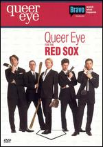 Queer Eye for the Red Sox -