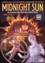 Cirque du Soleil: Midnight Sun