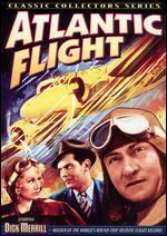 Atlantic Flight - William Nigh