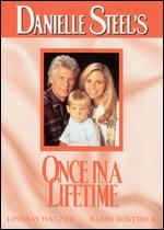 Danielle Steel's Once in a Lifetime