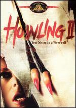 Howling II-Your Sister is a Werewolf