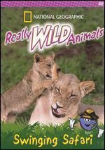 National Geographic Really Wild Animals: Swinging Safari