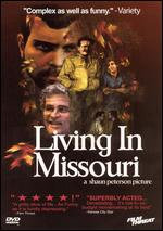 Living in Missouri - Shaun Peterson