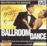 Invitation to Dance: Ballroom - Waltz, Rumba & Cha Cha