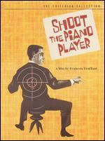 Shoot the Piano Player [2 Discs] [Criterion Collection]