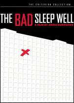 The Bad Sleep Well [Criterion Collection] - Akira Kurosawa