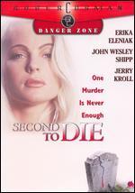 Second to Die - Sean Marlowe