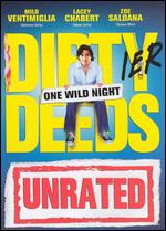 Dirty Deeds [Unrated] - David Kendall