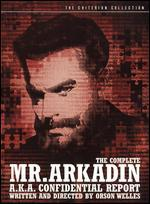 The Complete Mr. Arkadin (a.k.a. Confidential Report) [3 Discs] [With Book] [Criterion Collection]