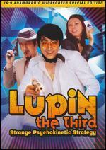 Lupin the 3rd: Strange Psychokinetic Strategy