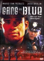 Gang in Blue - Mario Van Peebles; Melvin Van Peebles