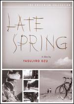 Late Spring - Yasujiro Ozu