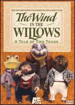 The Wind in the Willows-a Tale of Two Toads