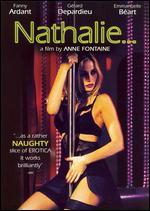 Nathalie - Anne Fontaine