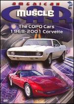American MuscleCar: The COPO Cars/1968-2001 Corvette