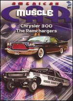 American MuscleCar: Chrysler 300/The Ramchargers