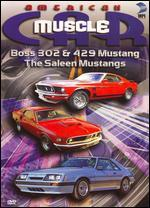 American MuscleCar: Boss 302 & 429 Mustang/The Saleen Mustangs