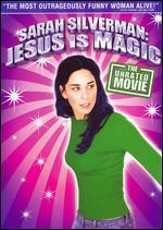 Sarah Silverman: Jesus Is Magic - Liam Lynch