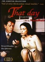That Day - Ra�l Ruiz