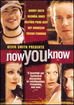 Now You Know - Jeff Anderson