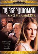 Mystery Woman: Sing Me Murder