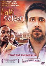 Half Nelson - Ryan Fleck