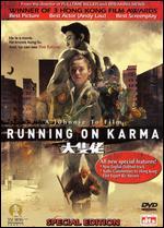 Running on Karma [Special Edition] - Johnny To; Wai Ka-fai