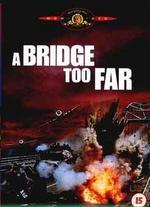 A Bridge Too Far [WS]