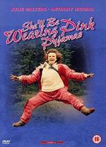 She'Ll Be Wearing Pink Pyjamas