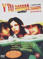 Y Tu Mama Tambien (and Your Mother Too) [Dvd] [2001]