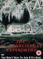The St. Francisville Experiment