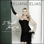 I Thought About You: A Tribute to Chet Baker - Eliane Elias