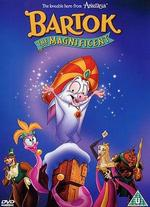Bartok the Magnificent [Dvd]