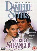 Danielle Steel's a Perfect Stranger
