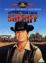 Support Your Local Sheriff - Burt Kennedy