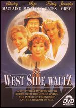 The West Side Waltz