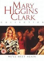 Mary Higgins Clark's We'll Meet Again - Michael Storey