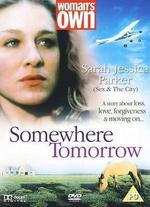 Somewhere Tomorrow