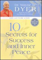 10 Secrets for Success and Inner Peace -