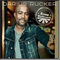 True Believers - Darius Rucker