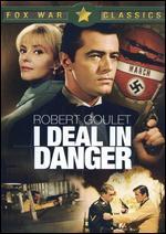 I Deal in Danger - Walter E. Grauman
