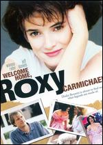 Welcome Home, Roxy Carmichael - Jim Abrahams
