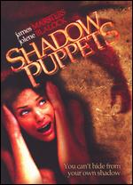 Shadow Puppets - Michael Winnick