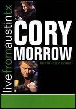 Live From Austin TX: Cory Morrow
