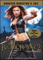 BloodRayne 2: Deliverance - Uwe Boll
